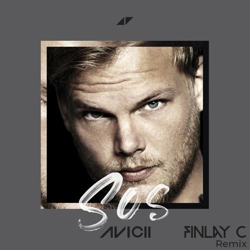 Avicii - SOS (FINLAY C Remix) [FREE DL]