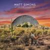 Matt Simons Sobre After The Landslide 2