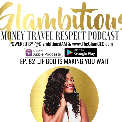 EP. 82...IF GOD IS MAKING YOU WAIT