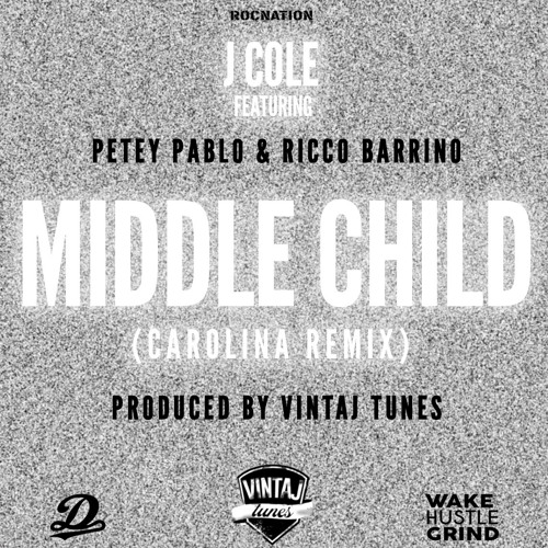 """MIDDLE CHILD"" FT. PETEY PABLO & RICCO BARRINO (VINTAJ TUNES CAROLINA REMIX)(CLEAN)"