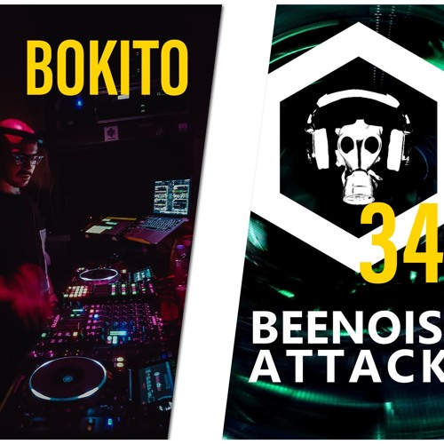 Beenoise Attack Episode 343 With Bokito