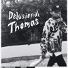 Delusional Thomas - Grandpa Used To Carry A Flask ft. Mac Miller