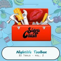 Sister's Crush Toolbox - DJ Tools 2019 Vol. 2