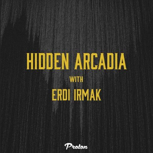 Erdi Irmak - Hidden Arcadia March 2019