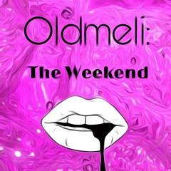 OldMeli - The Weekend (Feat. Yardee) Prod. Guala Beatz