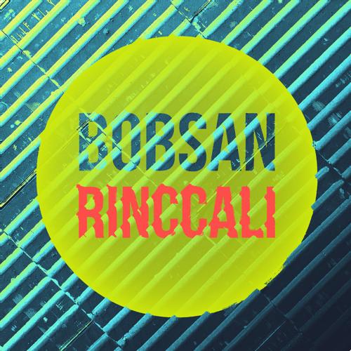 Bobsan - Rinccali