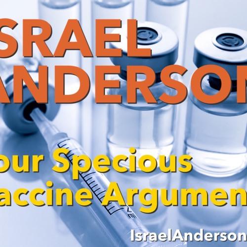 Four Specious Vaccine Arguments