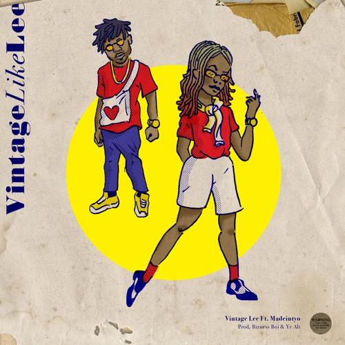 Vintage Like Lee feat. MadeinTYO (prod. Bizness Boi & Ye Ali)