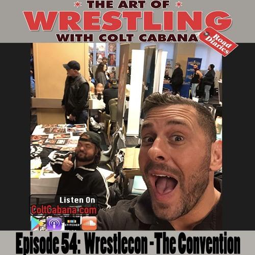 54. Wrestlecon - The Convention