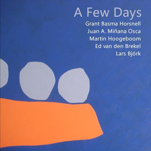 Day One (Grant Basma Horsnell/Juan A. Miñana Osca/Martin Hoogeboom/Ed van den Brekel/  Lars Björk)