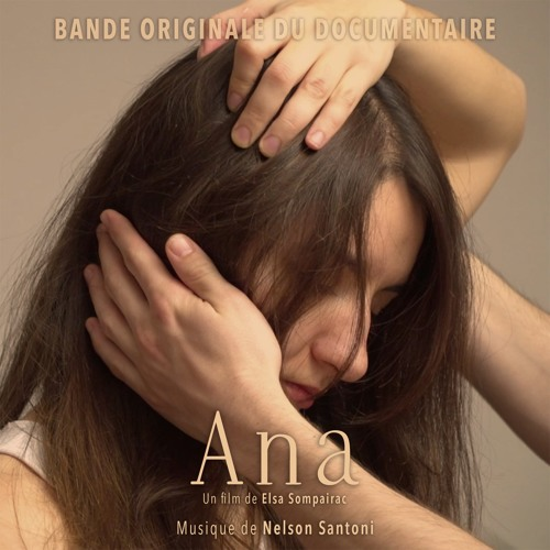 Ana (Bande Originale du Documentaire)