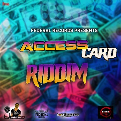 Access Card Riddim - 2019