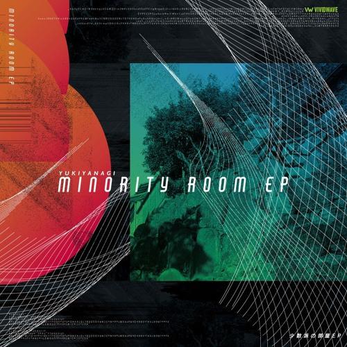 【2019春M3】YUKIYANAGI - minority room EP【ク-38b】