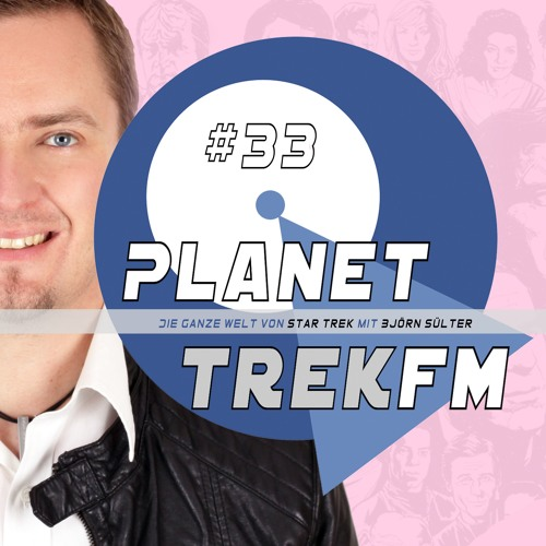 Planet Trek fm#033: Star Trek: Discovery 2.13: Die ultimative Lower-Decks-Episode mit Sudokuschinken