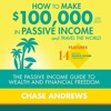 How to Make $100,000 Per Year in Passive Income and Travel the World By Chase Andrews Audiobook Samp