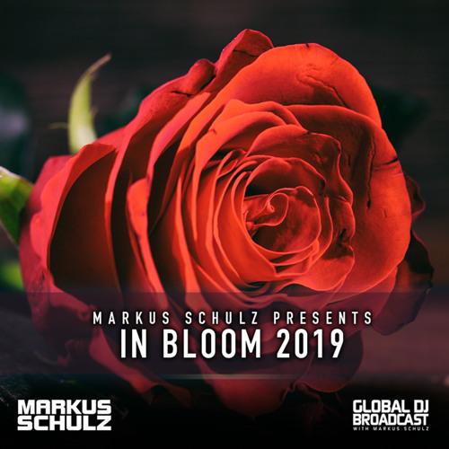 Markus Schulz - Global DJ Broadcast In Bloom 2019 (All-Vocal Trance Mix)