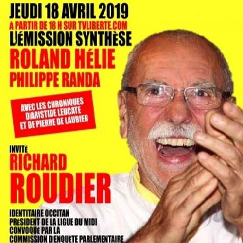 Synthèse du 18/04/19 avec Richard Roudier de la Ligue du Midi