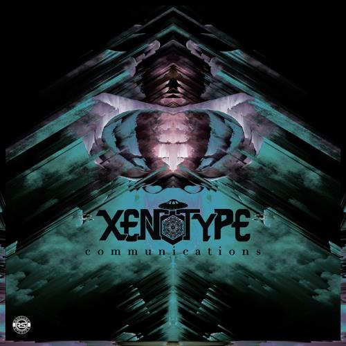 XENOTYPE - Communications EP