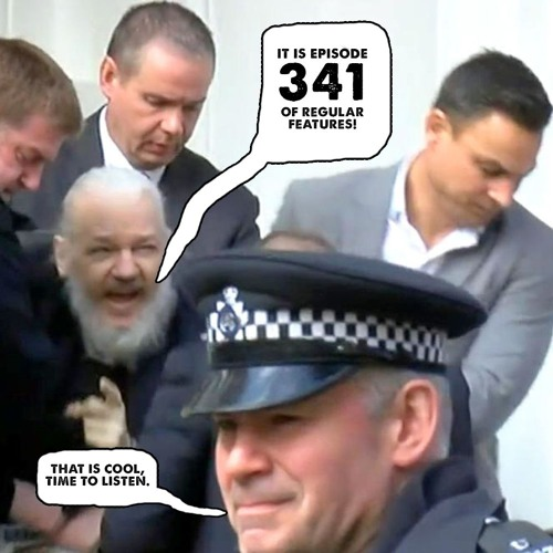 341: Julian 'Big Legs' Assange