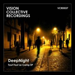 "DEEPNIGHT ""Tout Fout Le Camp"" (Thanks 2 Mix)(2019 VISION COLLECTIVE)"