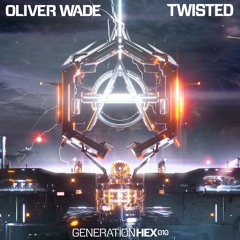 Oliver Wade - Twisted