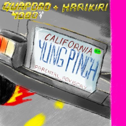 @Guapdad4000 - California Feat. @YungPinch & @_HARIKIRI