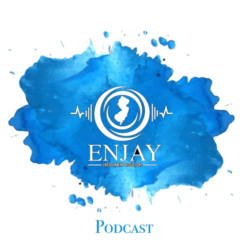 The Enjay Podcast