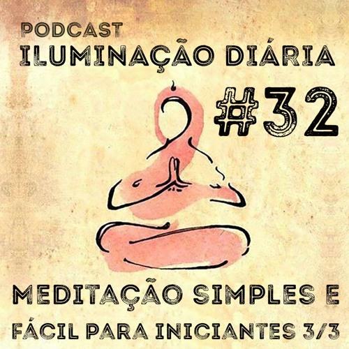 Meditação simples e fácil para iniciantes 3/3
