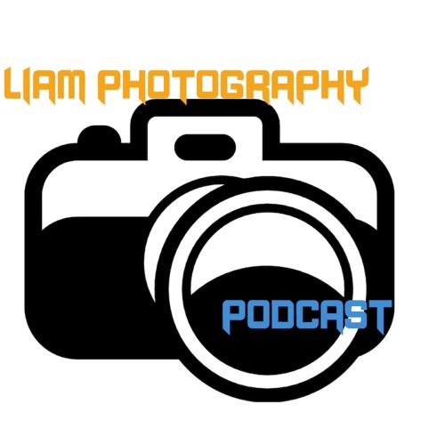 Liam Photography Podcast: Episode 16 - New EOS R Firmware