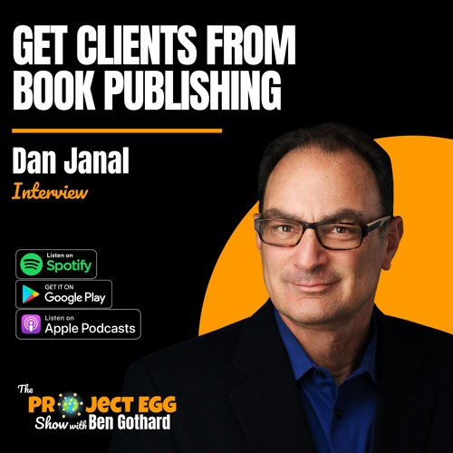 Get Clients From Book Publishing: Dan Janal