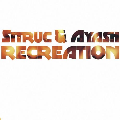 Sitruc & Ayash - Recreation (2019)