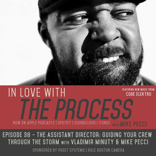 EP38 | The Assistant Director: Guiding your Crew through the Storm (with Vladimir Minuty)