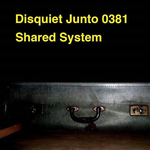 Disquiet Junto Project 0381: Shared System