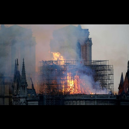 Ep. 266 - The Tragedy At Notre Dame