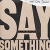 Justin Timberlake Feat Chris Stapleton-Say Something (Spair Remix) FREE DOWNLOAD**