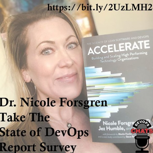 Accelerate, The State of DevOps Report w Dr. Nicole Forsgren