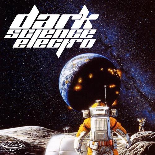 Dark Science Electro - Episode 406 - 04/19/2019