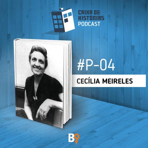Caixa de Histórias Poesia 04 – Cecília Meireles