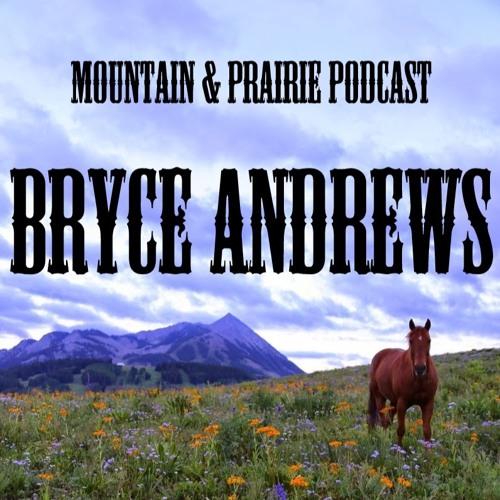 Bryce Andrews - People, Predators, and the American West