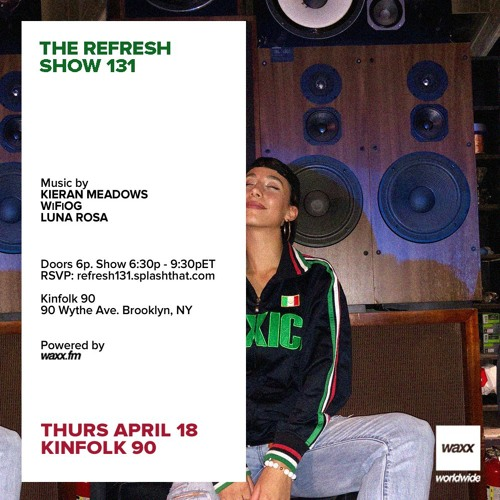 The REFRESH Radio Show # 131 (+ special guest set from DJ Luna Rosa)
