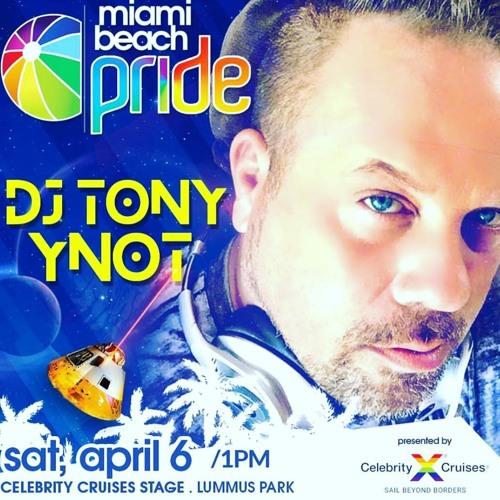 DjTonyYnot Miami Beach Pride 2019