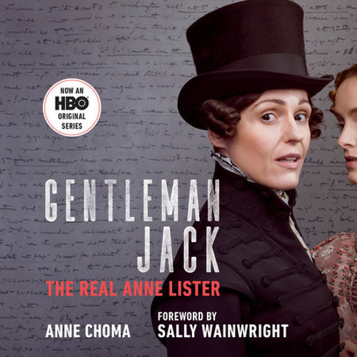 Gentleman Jack (Movie Tie-In) by Anne Choma, read by Eva Hope, Erin Shanager