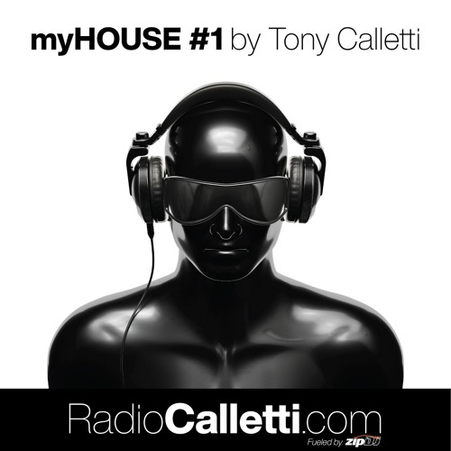 myHOUSE Episode #01 mixed by Tony Calletti