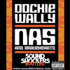 Nas Ft. Bravehearts - Oochie Wally (Soundshockers Bootleg)