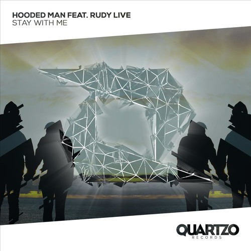 Hooded Man feat. Rudy Live - Stay With Me