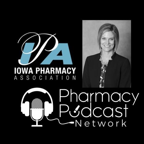Iowa Pharmacy Association Joins the Pharmacy Podcast Network