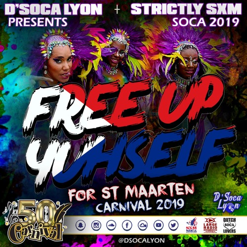 "D' Socalyon: ""Free Up Yuhself"" (For SXM Carnival 2019)"