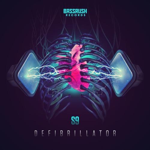 S9 - Defibrillator(Preview)[Bassrush Records]