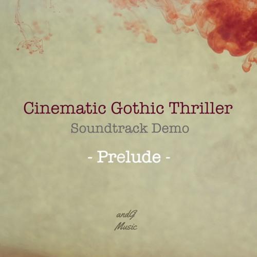Cinematic Gothic Thriller