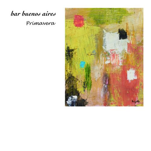 bar buenos aires -Premavera- demo mixed by hiroshi yoshimoto(bar buenos aires / resonance music)